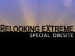 Replay Relooking extrême : spécial obésité