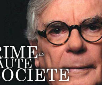 Crimes En Haute Societe replay