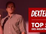 Replay Dexter saison 8 - Dexter - le top 5 des meurtres