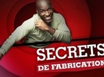 Replay Secrets de fabrication