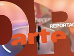 Replay ARTE Reportage