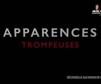 Apparences Trompeuses replay