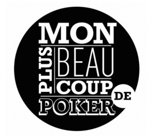 Mon plus beau coup de poker replay