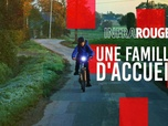 Replay Infrarouge - Une famille d'accueil