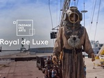 Replay Passage des arts - Royal de Luxe