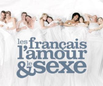 Les francais, l'amour et le sexe replay