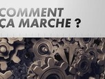Replay Comment ça marche ? du 26/01/2019