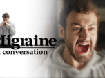 Replay Migraine - La conversation