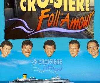 La Croisière Foll' Amour replay