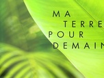 Replay Ma terre pour demain - S2 : Pascale Bédague Aka, Plum