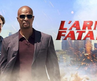 L'Arme Fatale replay