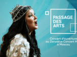 Replay Passage des arts - Concert d'ouverture au Zaryadye Concert Hall
