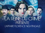 Replay La reine du crime présente : l'affaire Florence Nightingale