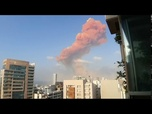Replay Liban : deux explosions massives secouent la capitale Beyrouth