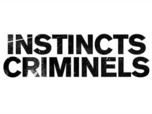 Replay Instincts criminels - Émission du 20 oct. 2020