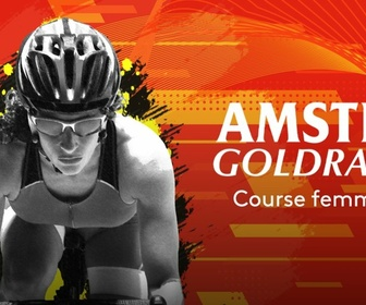 Replay Amstel Gold Race : course dames